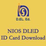 [Online] NIOS D.El.Ed Identity Card Download