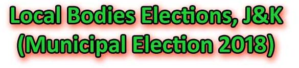 जम्मू कश्मीर निकाय चुनाव रिजल्ट 2018