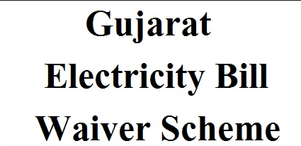 Gujarat Electricity Bill Waiver Scheme