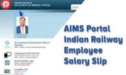 AIMS Portal:indianrailway:online salary:railwaysalary slip