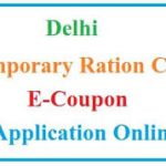 [APPLY] Delhi Govt Temporary Ration Card|e coupon ration card delhi