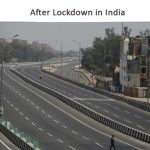 After Lockdown in India, How to life can change