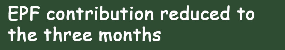 EPF-contribution-reduced-to-the-three-months.jpg