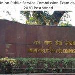 Union Public Service Commission Exam date - 2020 postponed (UPSC Exam)