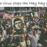 May Day Not possible to celebrate the due to  COVID-19