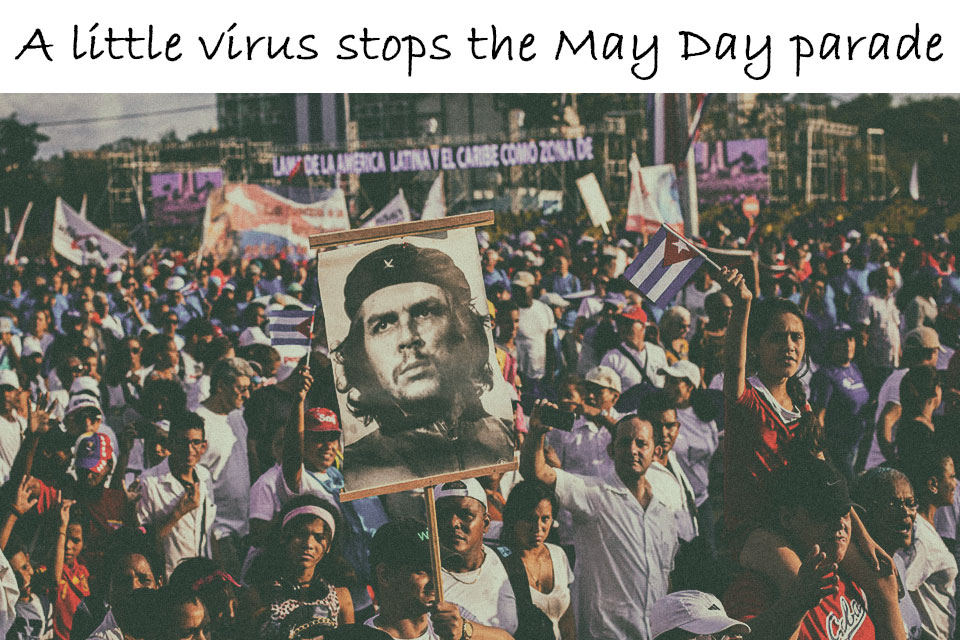 Not possible to celebrate the May Day