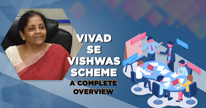 ull-Vivad-Se-Vishwas-Scheme-A-Complete-Overview.jpg